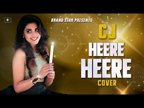 Heere Heere Lyrics - CJ | Punjabi Song