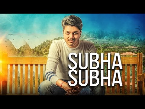 Subha Subha Lyrics - Ranvir | Jaani | B Praak