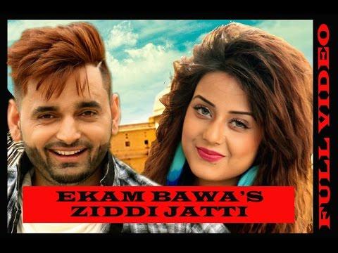 Ziddi Jatti Lyrics - Ekam Bawa