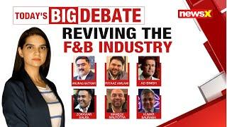 REVIVING THE F&B INDUSTRY  NewsX - NEWSXLIVE