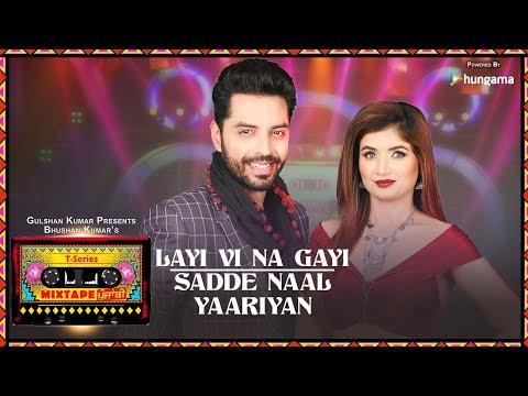 connectYoutube - Layi Vi Na Gayi/Sadde Naal Yaariyan (Video) | T-Series Mixtape Punjabi | Jashan Singh & Shipra Goyal