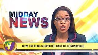 TVJ Midday News: Suspected Case of Coronavirus in Jamaica - January 28 2020