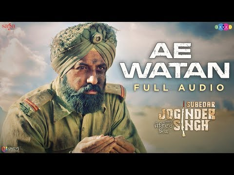 AE WATAN LYRICS - Krishna Beura   Subedar Joginder Singh Desh Bhakti Song