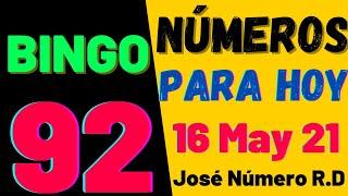 NÚMEROS DE LA SUERTE PARA HOY 16 DE MAYO DE 2021 / PARA TODAS LAS LOTERÍAS ((( BINGO 92 )))