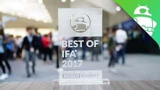 Best of IFA 2017: The Top Products at this year's show!