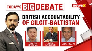 The Jbackslashu0026K Reintegration Plan | British Accountability Of Gilgit-Baltistan | NewsX - NEWSXLIVE