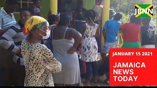 Jamaica News Today January 15 2021/JBNN