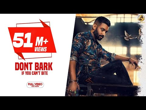 DONT BARK If You Cant Bite Mp3 Song Download And Video