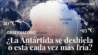 ¿La Antártida se deshiela o está cada vez más fría La paradoja que desafía las predicciones