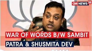 War Of Words Between BJP Nat'l Spokesperson  Sambit Patra & Cong Leader Shusmita Dev | CNN News18 - IBNLIVE