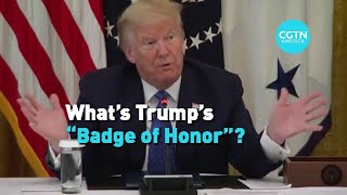 """""""What's Trump's 'Badge of Honor'"""""""