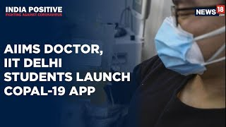 AIIMS Doctor Teams Up With IIT-Delhi to Launch Plasma Donor App | India Positive - IBNLIVE