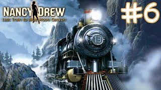 Nancy Drew: Last Train to Blue Moon Canyon Walkthrough part 6