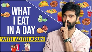 What I Eat In A Day With Actor Adith Arun | Tollywood | Celebrity Life Style | TFPC Exclusive - TFPC