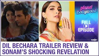 Dil Bechara trailer review | Sonam Kapoor's SHOCKING revelation | Planet Bollywood Full Episode - ZOOMDEKHO