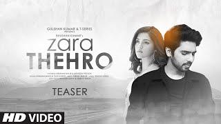 Song Teaser: Zara Thehro |Amaal Mallik, Armaan Malik, Tulsi Kumar |  Bhushan Kumar |Releasing 6 JULY - TSERIES
