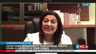 Durban doctors has started home-based care to help COVID-19 patients
