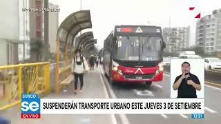 Empresas de transporte urbano anuncian suspensión de servicio para este jueves 3 de setiembre