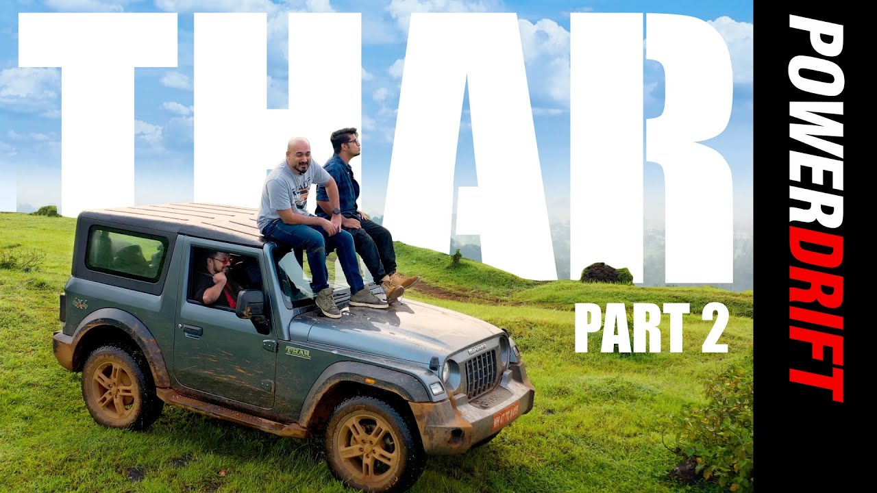 Giveaway Alert! Mahindra Thar Part II | Getting Down And Dirty | PowerDrift