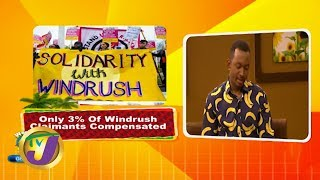 TVJ Weekend Smile: Only 3% of Windrush Claimants Compensated - February 8 2020