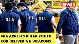 ATS, NIA Arrest Youth From Bihar | Accused Of Delivering Weapons To Terrorists - NEWSXLIVE
