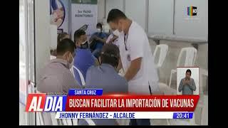 Santa Cruz busca facilitar la liberación de vacunas