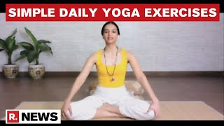 Ira Trivedi Demonstrates Easy Yoga Exercises, Urges People To Inculcate Practice Daily | Republic TV