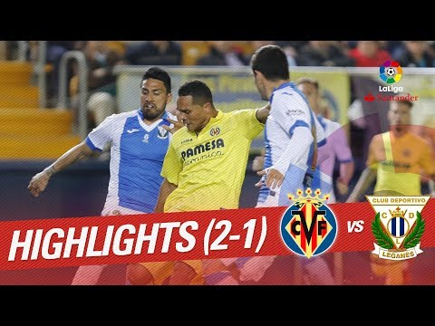 Resumen de Villarreal CF vs CD Leganés (2-1)