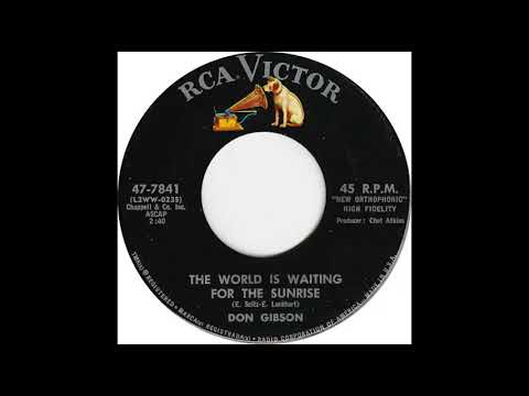 Don Gibson  - The World is Waiting for The Sunrise