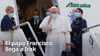 El papa Francisco aterriza en Irak