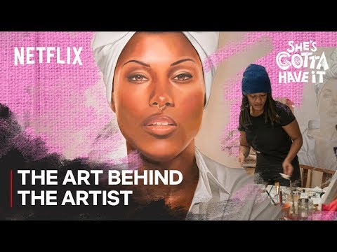 connectYoutube - She's Gotta Have It | The Art Behind the Artist | Netflix