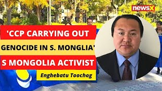 'CCP carrying out large-scale genocide in S Mongolia' | NewsX - NEWSXLIVE