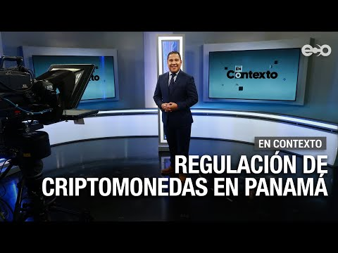 Regulación de criptomonedas en Panamá   En Contexto