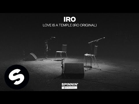 IRO - Love Is A Temple (IRO Original)