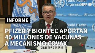 Pfizer y BioNTech aportarán 40 millones de dosis de vacunas a sistema Covax | AFP