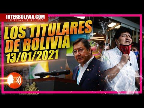 LOS TITULARES DE BOLIVIA   13 DE ENERO 2021 [ NOTICIAS DE BOLIVIA ] EDICIÓN NARRADA