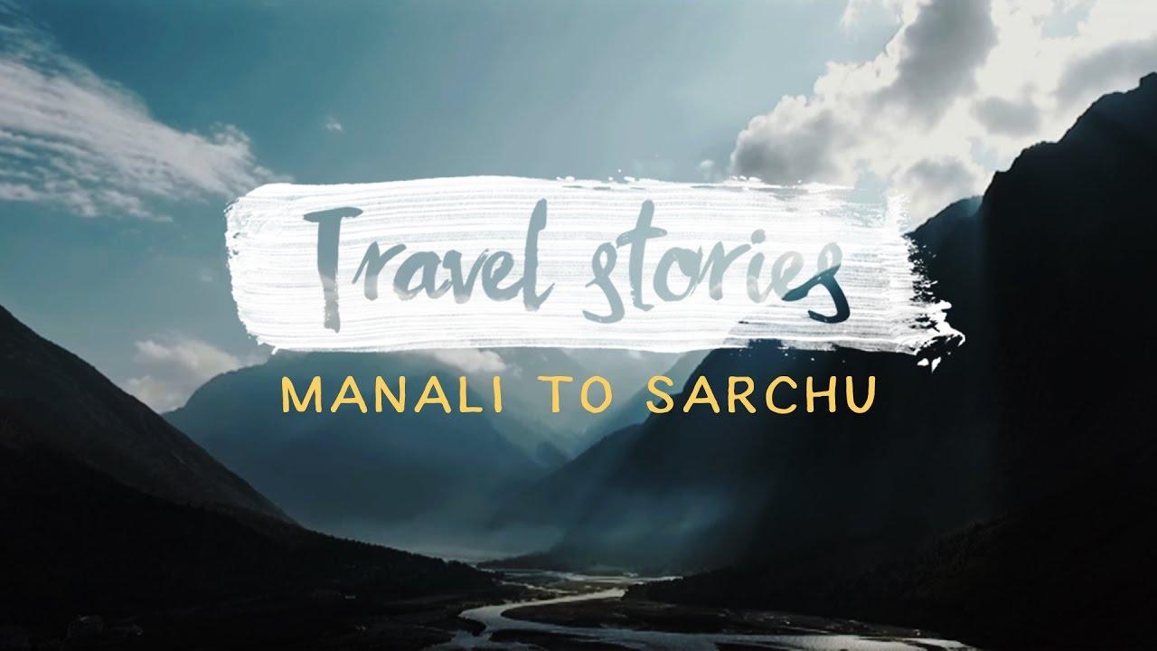 മനലി ടു sarchu : ലഡാക്ക് : episode 1