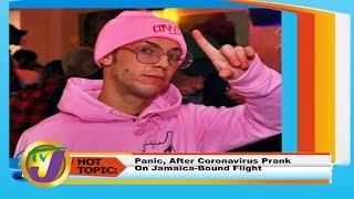 TVJ Smile Jamaica: Panic, After Coronavirus Prank on Jamaica-Bound Flight - February 5 2020