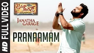 "Pranaamam Full Video Song || ""Janatha Garage"""