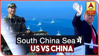 Understand 'South China Sea War' between US & China - ABPNEWSTV