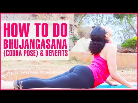 How To Do Yoga Bhujangasana (Cobra Pose) & Its Benefits
