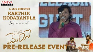 Karthik Kodakandla Speech   #MeriseMerise Pre-Release Event Live   Dinesh Tej, Shweta Avasthi - ADITYAMUSIC