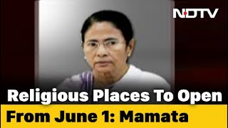 Places Of Worship To Open In Bengal From June 1: Mamata Banerjee - NDTV