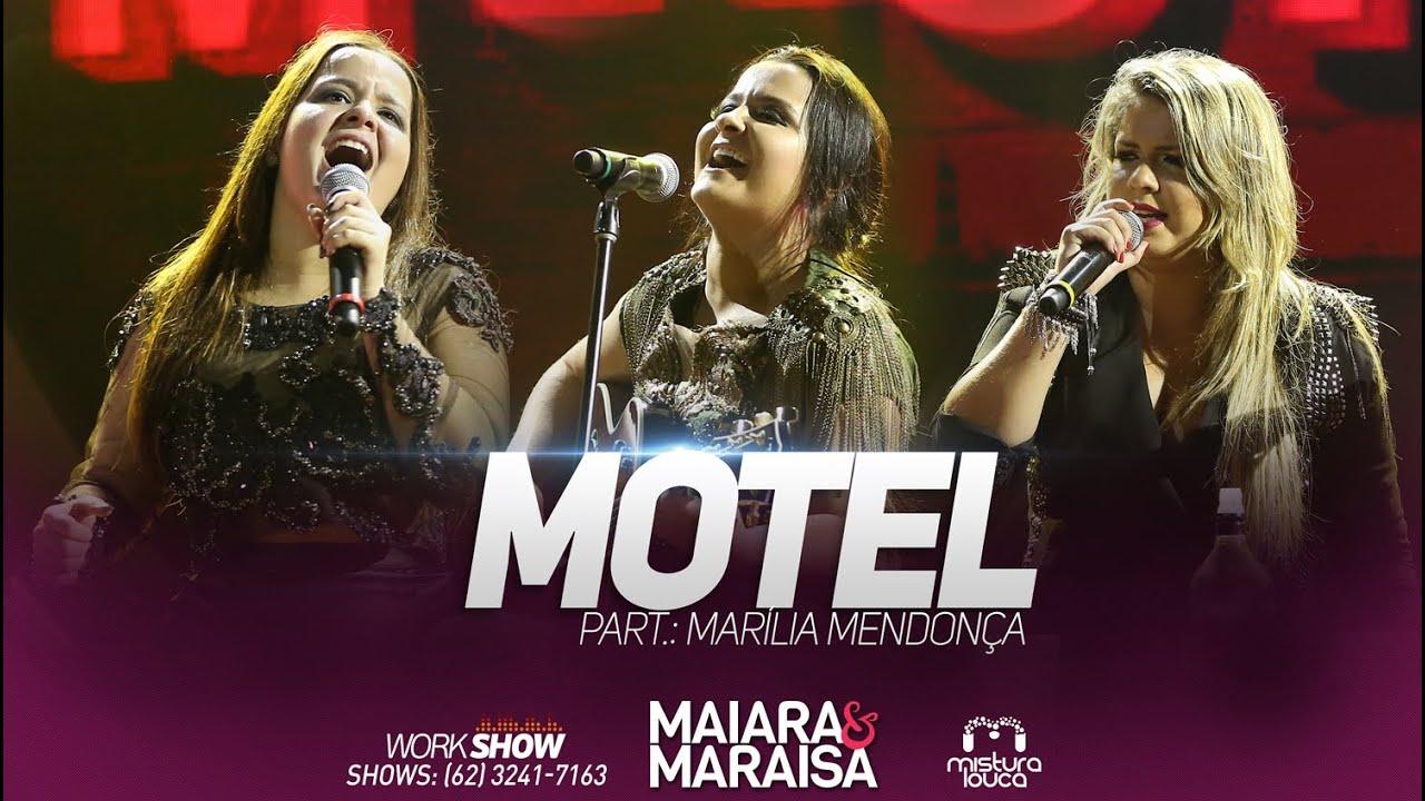Motel - Maiara e Maraisa