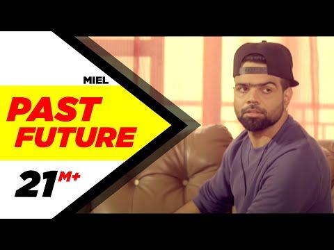 Past Future Lyrics - Miel | Punjabi Song
