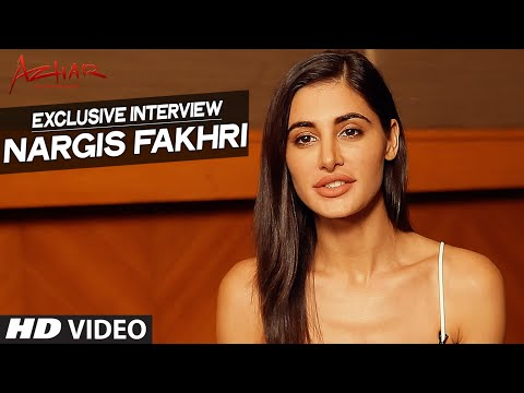 AZHAR : Nargis Fakhri Exclusive Interview