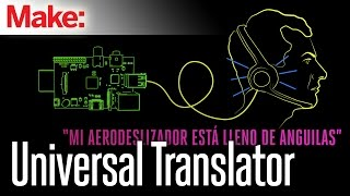 Weekend Projects - Universal Translator