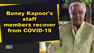 Boney Kapoor's staff members recover from COVID-19 - BOLLYWOODCOUNTRY