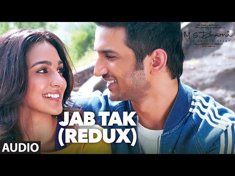Jab Tak (Redux) Lyrics – M.S. Dhoni: The Untold Story