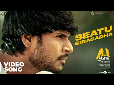 A1 Express |  Seatu Siragadha Video Song | Sundeep Kishan, Lavanya Tripathi | Hiphop Tamizha